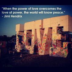 #Quote #JimiHendrix #Peace #Love