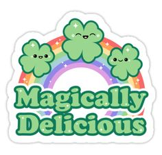 "Super cute vinyl die-cut St Patrick's day stickers with happy four leaf clovers and the quote ""magically delicious""."