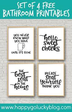 Decor diy Set of 4 Printable Bathroom Signs Set of 4 Free Bathroom Printables Funny Bathroom Decor, Bathroom Grey, Bathroom Humor, Bathroom Wall Decor, Bathroom Signs, Bathroom Ideas, Bathroom Makeovers, Bathroom Organization, Bathroom Renovations