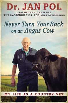 The star of The Incredible Dr. Pol shares his amusing, and often poignant, tales from his four decades as a vet in rural Michigan.