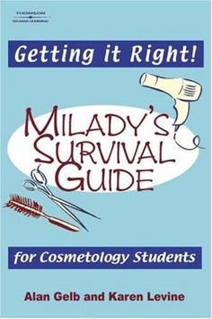Bestseller Books Online Getting it Right!: Milady's Survival Guide for Cosmetology Students Karen Levine, Alan Gelb $17.69  - http://www.ebooknetworking.net/books_detail-1401817327.html