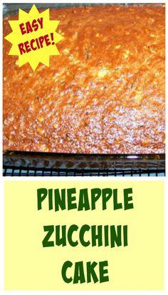 Pineapple Zucchini Cake