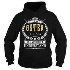 OSTER OSTERBIRTHDAY OSTERYEAR OSTERHOODIE OSTERNAME OSTERHOODIES  TSHIRT FOR YOU