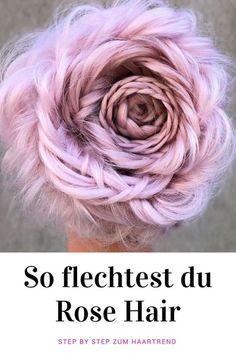 Wir haben uns in die neue Trendfrisur Rose verliebt! Du auch? So easy stylst du das Kunstwerk nach! #rosehair #flechtfrisur #dutt #hairstyle #haare #stepbystep #tutrial
