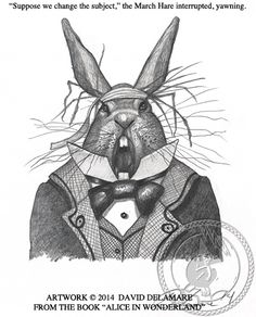 """""""The March Hare"""" (Alice in Wonderland book illustration by David Delamare.)   Artwork © David Delamare.  Alteration of artwork prohibited.  You may """"repin"""" this image only if this caption is unchanged. Please use comments box (not caption) for any personal notes."""