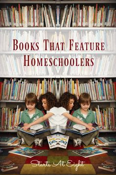 Books That Feature Homeschoolers
