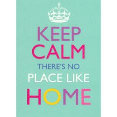 … there's no place like home