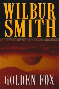 Golden Fox by Wilbur Smith.