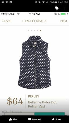 Hi Stitch Fix - This vest is AMAZING! I would LOVE to receive this Bellarine polka dot puffer vest! I LOVE vests, and I LOVE polka dots!!! Please send it to me in my next fix!!!? - Michele