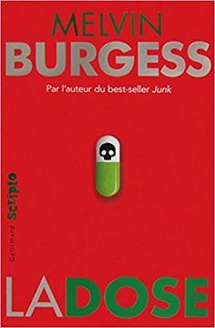 Amazon.fr - La dose - Melvin Burgess, Laetitia Devaux - Livres
