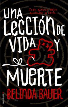 Una leccion de vida y muerte - Belinda Bauer #roslena #reus #libros