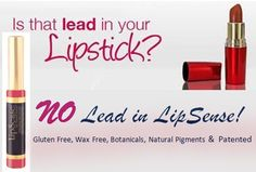 Is your lipstick lead free?  Lipsense does not contain lead like so many others.  www.lipsticksense.com
