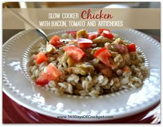 Crockpot Chicken with Bacon, Tomatoes, and Artichokes