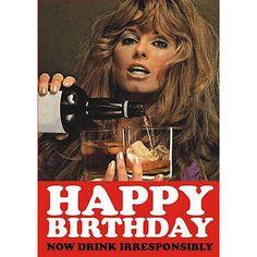 Joyeux-anniversaire-maintenant-boisson-irresponsable-Carte-de-v-ux-Retro-Humour-biere-party