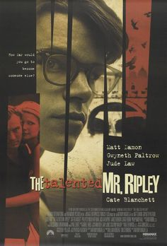 The Talented Mr. Ripley-- the film where I realized Matt Damon is a top-flight actor. I haven't seen this poster before, but it's more in line with the films excellent Saul Bass style opening title sequence.