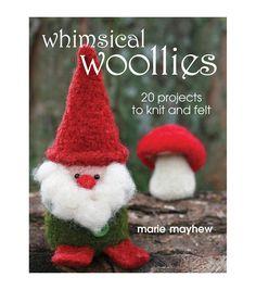Marie Mayhew Whimsical Woollies Book