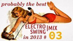 "***ElectroSwing BEST MIX 2013 #03  / >>>GREAT VOCALS AROUND **3:18 <--'Gerald Dean's Routine'  //  6:50  // **""Mama Told Me""-->9:35 // **15:45 GREAT Vocals!!  //  16:00  //**19:40  German (?) Lyrics"