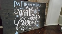 im dreaming of a white christmas pallet sign