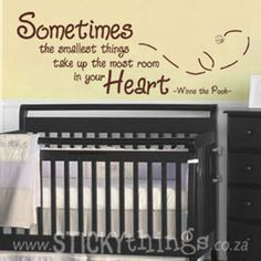 "Our Winnie the Pooh Quote wall sticker is perfect for any baby nursery! Nothing like the simple way Pooh says things: ""Sometimes the smallest things take up the most room in your Heart"". Looks amazing in Cocoa on a yellow or beige wall, also great for a neutral baby nursery."