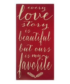 Take a look at this Red & Cream 'Every Love Story' Wall Art by Vinyl Crafts on #zulily today!