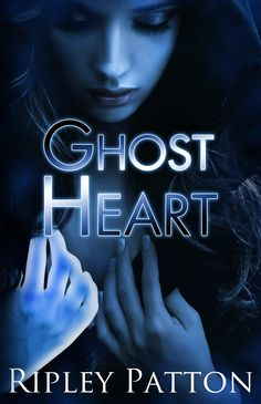 Ghost Heart (The PSS Chronicles By Ripley Patton Genre: Paranormal Thriller Age category: Young Adult Release date: October 2014 Blurb: In the aftermath of a brutal tragedy, Jason and Passi… Elle Casey, Fates And Furies, Wicked Book, Rogue Wave, Olivia Black, Lost Soul, Book 1, Thriller, Romance