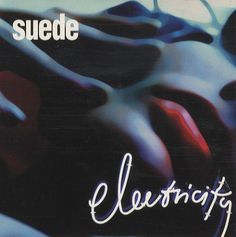 """For Sale - Suede Electricity UK Promo  CD single (CD5 / 5"""") - See this and 250,000 other rare & vintage vinyl records, singles, LPs & CDs at http://eil.com"""