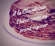 C'est bientôt la #chandeleur ! #citation #crepes