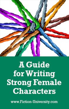 A Guide for Writing Strong Female Characters Female Villains, Strong Female Characters, Strong Character, Gender Roles, Writing Resources, Any Book, Fiction, Authors, Writers