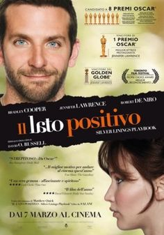 IL LATO POSITIVO - SILVER LININGS PLAYBOOK  di David O. Russell  commedia, usa (2012)