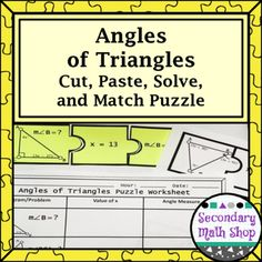 Angles of Triangles Cut, Paste, Solve, Match Puzzle ActivityIn this activity, students cut out 36 puzzle pieces that represent the different types of angle relationships that can be be created by the angles inside and outside of triangles (angle sum theorem, exterior angle theorem, vertical angles, the Isosceles Triangle Theorem).Each puzzle includes:** A diagram** The value of x** The value of a requested angleStudents need to match the pieces together and use the given information to solve…