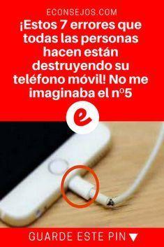 Celular tips | ¡Estos 7 errores que todas las personas hacen están destruyendo su teléfono móvil! No me imaginaba el nº5 | ¡Estos 7 errores que todas las personas hacen están destruyendo su teléfono móvil! No me imaginaba el nº5.