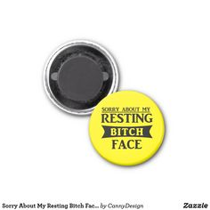 Sorry About My Resting Bitch Face Funny Gift Magnet Funny Gifts, Face, Funny Presents, Fun Gifts, The Face, Faces, Facial