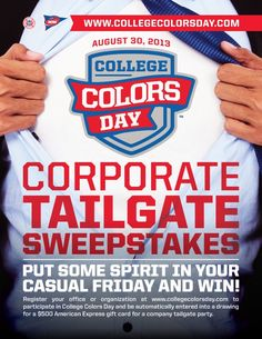 Make casual Friday even better by wearing your #CollegeColors on Friday August 30! Register your office or company to participate in College Colors Day for a chance to win a $500 AMEX gift card for a company tailgate party! Make sure to send us pictures of your team celebrating at Facebook.com/CollegeColorsDay