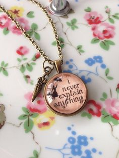 Mary Poppins I Never Explain Anything pendant by TwinkleTwitCrafts, £8.00