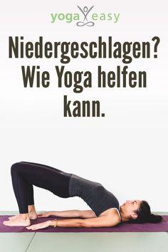 Yoga hilft auch bei (depressiven) Verstimmungen, Niedergeschlagenheit und Co. Tipps und Yoga-Übungen für bessere Stimmung