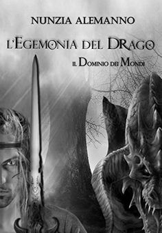 Il Dominio Dei Mondi: L'EGEMONIA DEL DRAGO di Nunzia Alem... https://www.amazon.it/dp/B00QFNGX8E/ref=cm_sw_r_pi_dp_x_7THIzbHD35FT4
