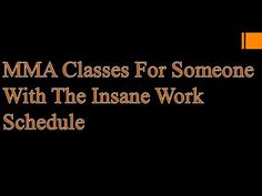 MMA Classes For Someone With The Insane Work Schedule Mma Classes, Mma Gloves, Peak Performance, Brazilian Jiu Jitsu, Mixed Martial Arts, Schedule, Timeline