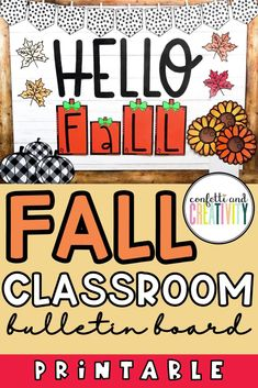 Get your classroom ready for the Fall season with this printable bulletin board display that you and your students will love! This bulletin board kit is so easy to set up and can be used for many years to come! #fallclassroom #holidayclassroom #bulletinboard #classroomdecor #farmhouseclassroom #fallclassroomdecorations Teacher Bulletin Boards, Bulletin Board Display, Classroom Bulletin Boards, Classroom Walls, Fall Classroom Decorations, School Decorations, Inspirational Bulletin Boards, Book Bins, Schedule Cards