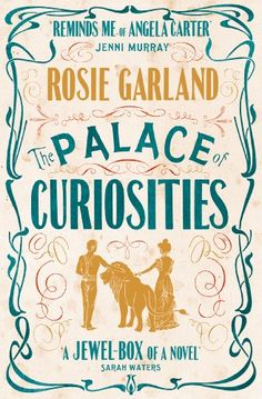 Buy The Palace of Curiosities by Rosie Garland and Read this Book on Kobo's Free Apps. Discover Kobo's Vast Collection of Ebooks and Audiobooks Today - Over 4 Million Titles! Book Of Circus, Night Circus, Angela Carter, Fantasy Books To Read, Fantasy Fiction, Strange Tales, Document, Beautiful Stories, Historical Fiction