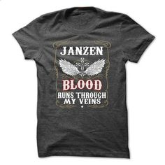 JANZEN Blood Run Through My Veins - #shirt women #tshirt projects. GET YOURS => https://www.sunfrog.com/Names/JANZEN-Blood-Run-Through-My-Veins-kpbqdckhnf.html?68278