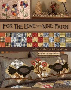For The Love of a Nine Patch (book for beginners) Love the blackbirds and the earthy tones!