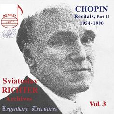 Sviatoslav Richter Archives, Vol. 3: Chopin (Live) de Sviatoslav Richter