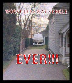 Worst Getaway Vehicle Ever - Imgur