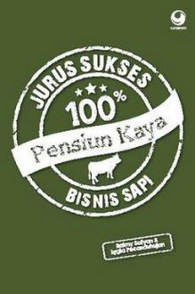 """""""Jurus Sukses 100% Pensiun Kaya Bisnis Sapi"""" Raimy Sofyan & Lygia Pecanduhujan #buku #sewabuku #perpustakaan"""