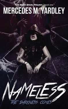 Mercedes Yardley: Five Things I Learned Writing Nameless: The Darkness Comes