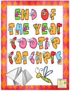 End of the School Year Cootie Catchers for a fun reflection activity ($)