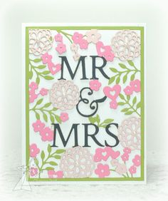 Wonderful paper piecing! Mr & Mrs die by Taylored Expressions