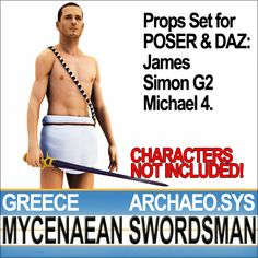 Ancient Greek Mycenaean Swordsman Props Set with 5 typical props. All 3D models ready for POSER James and Simon G2 and for the free DAZ Mich...