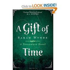 A Gift of Time (Tassamara) (Volume 3): Sarah Wynde: 9781494492809: Amazon.com: Books