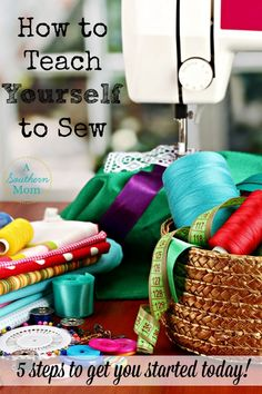 Don't fall into the trap of believing that you need to go to a class to learn how to sew. Follow these 5 simple steps and you can teach YOURSELF to sew: